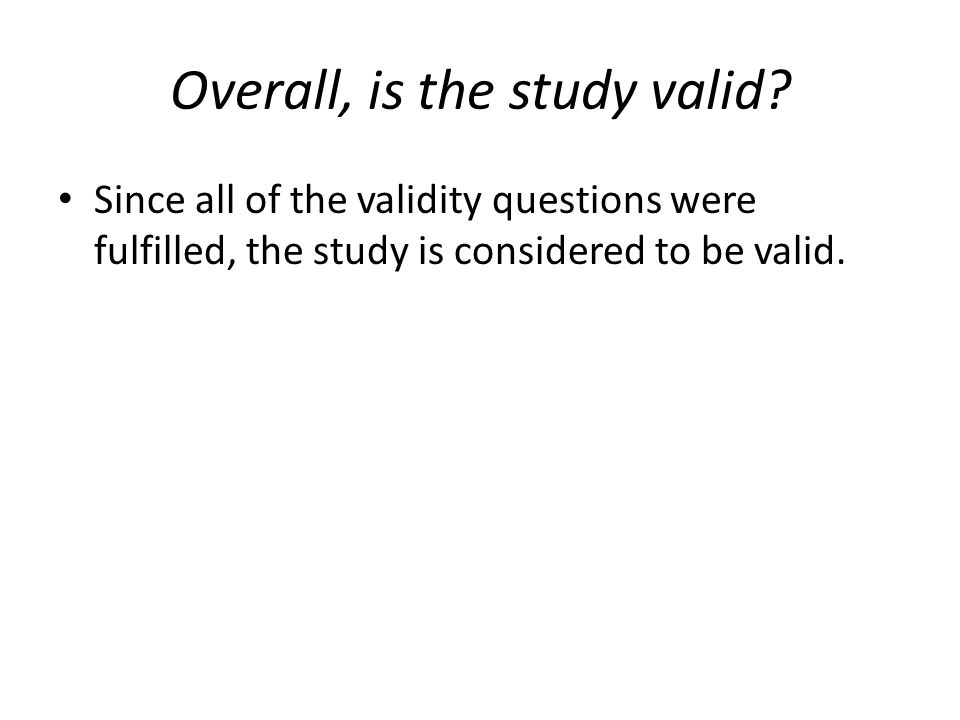 Overall, is the study valid