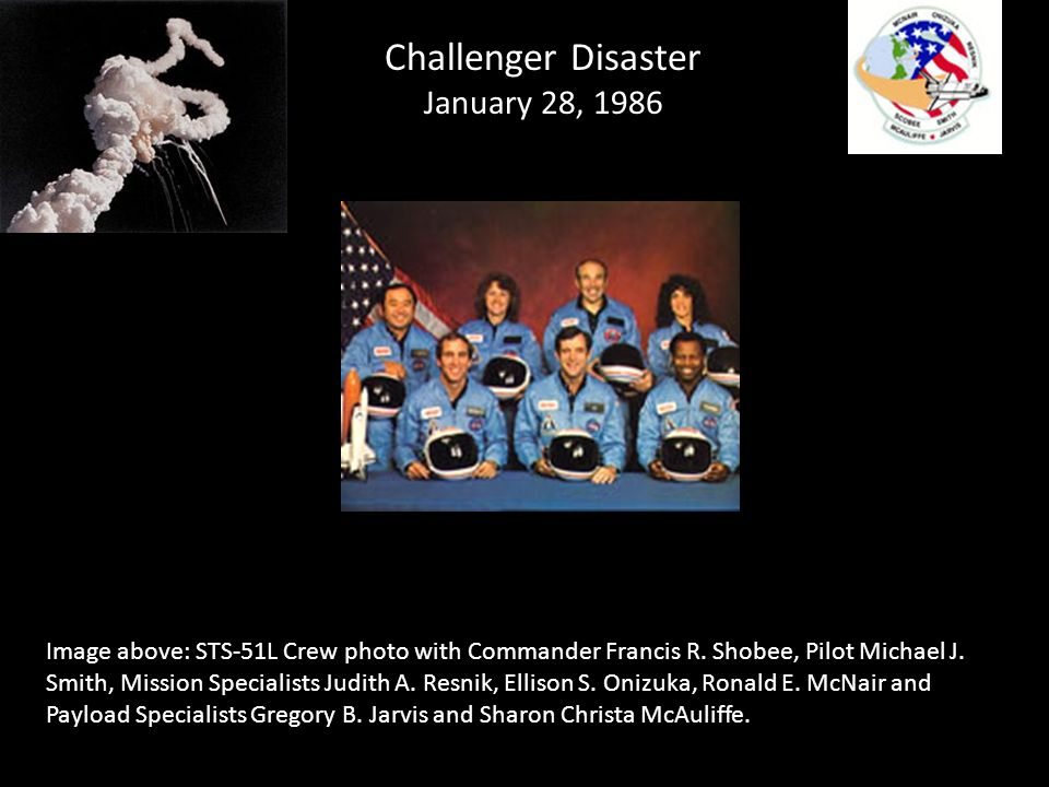 Challenger Disaster January 28, 1986