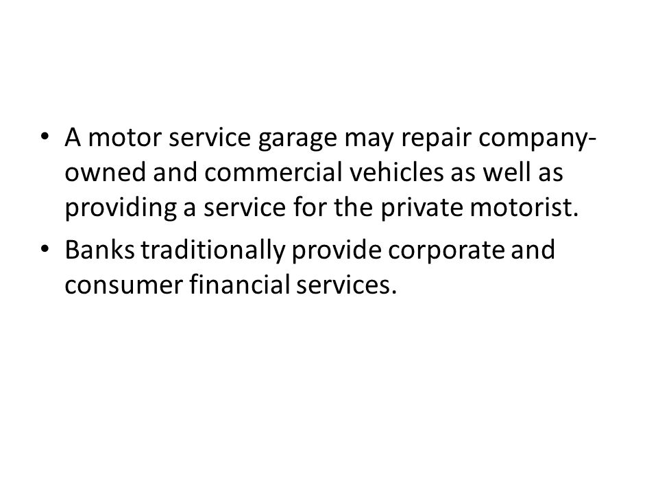 A motor service garage may repair company- owned and commercial vehicles as well as providing a service for the private motorist.
