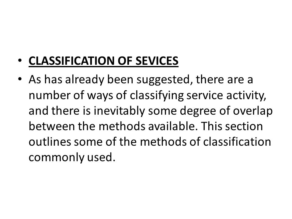 CLASSIFICATION OF SEVICES