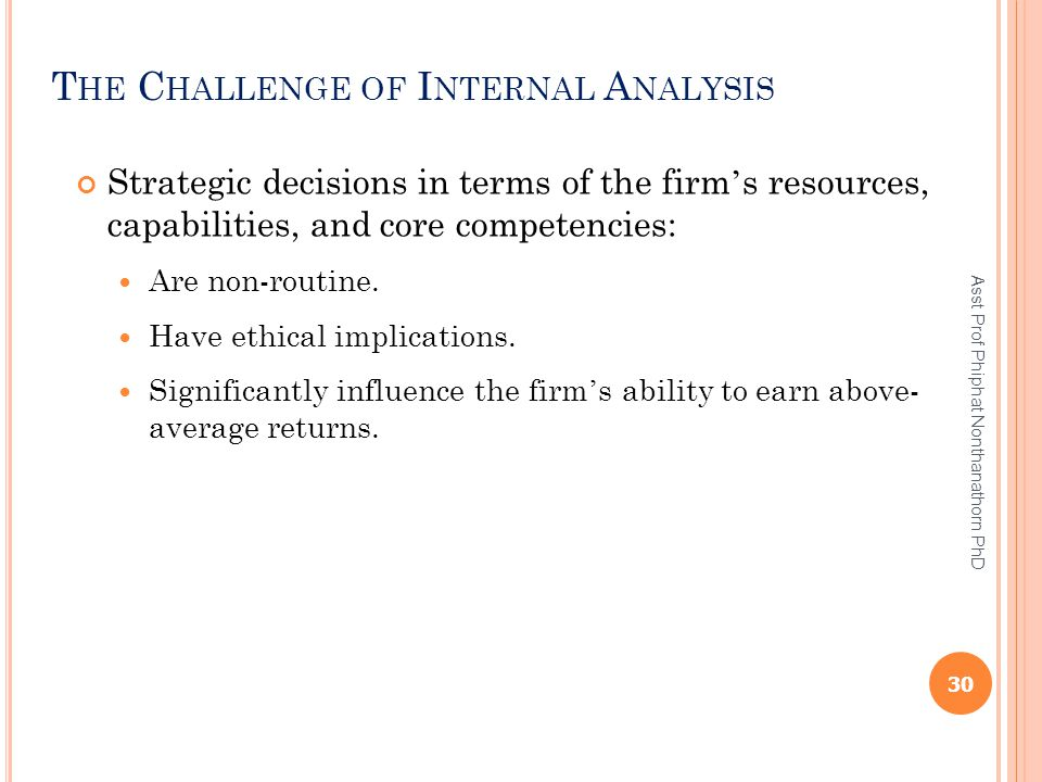 The Challenge of Internal Analysis