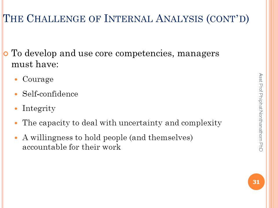 The Challenge of Internal Analysis (cont'd)
