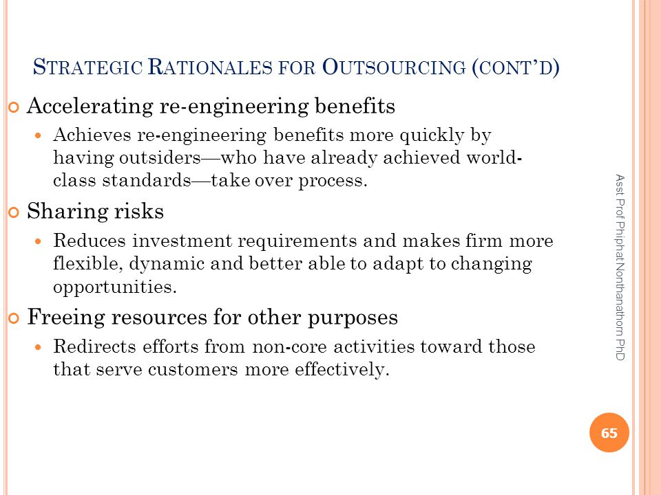 Strategic Rationales for Outsourcing (cont'd)