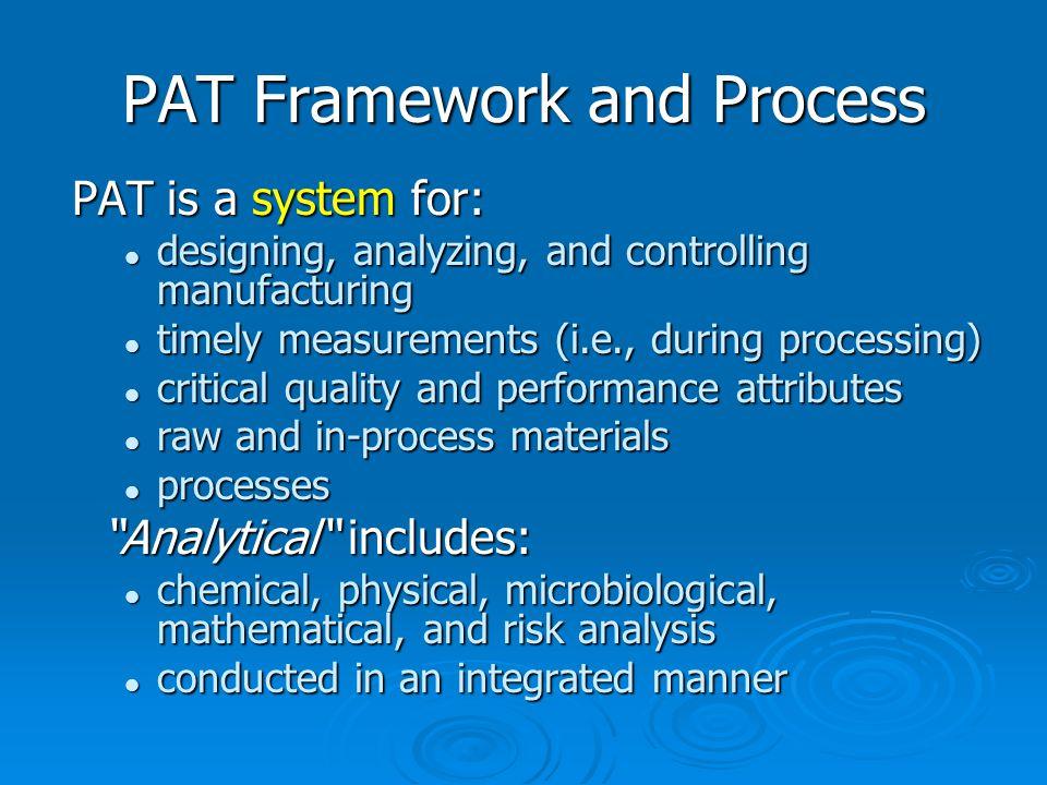 PAT Framework and Process