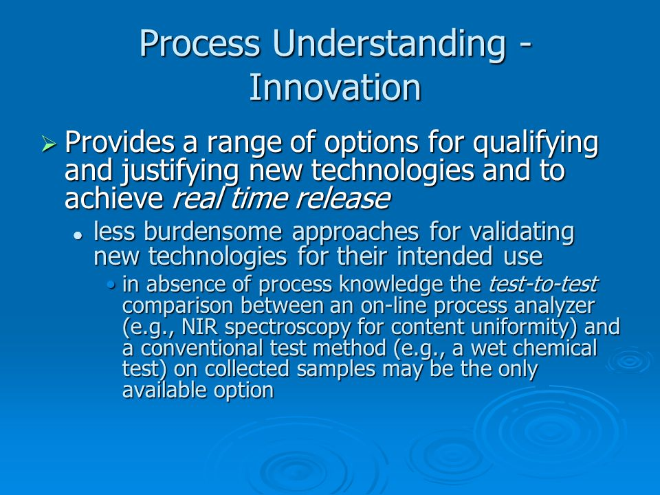 Process Understanding - Innovation