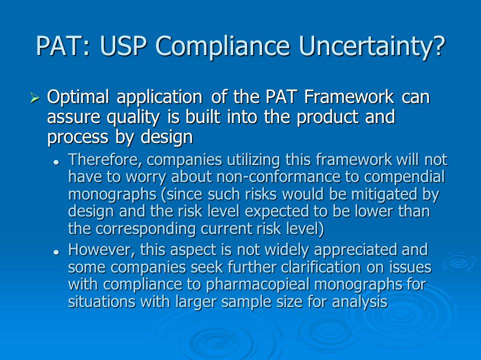 PAT: USP Compliance Uncertainty