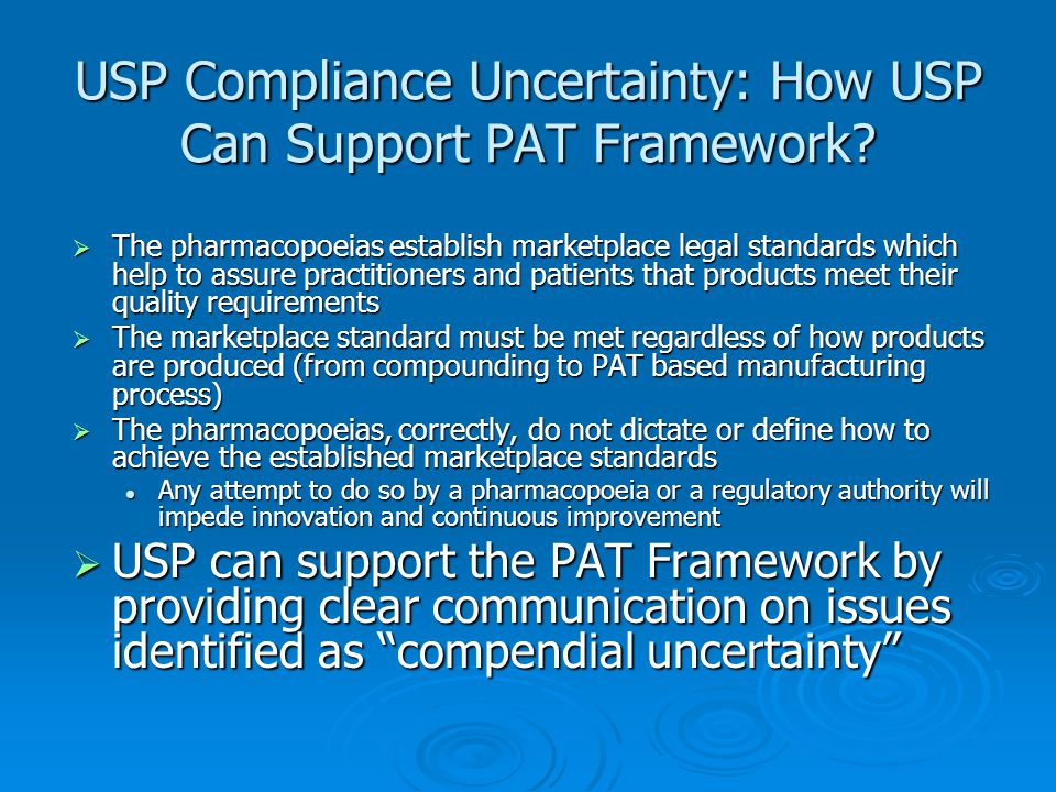 USP Compliance Uncertainty: How USP Can Support PAT Framework