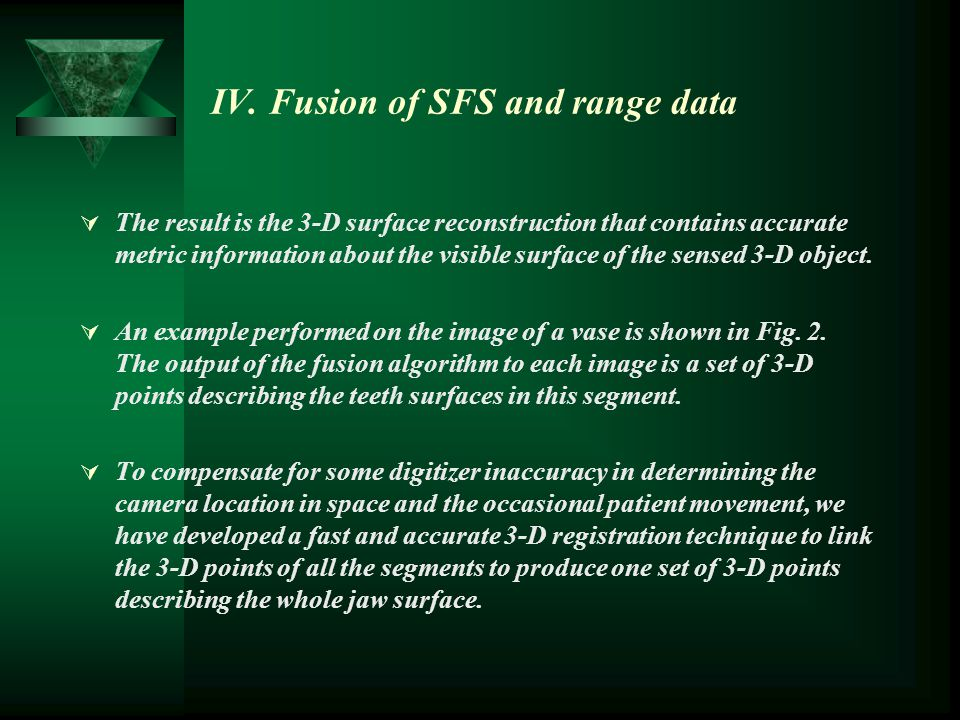 IV. Fusion of SFS and range data