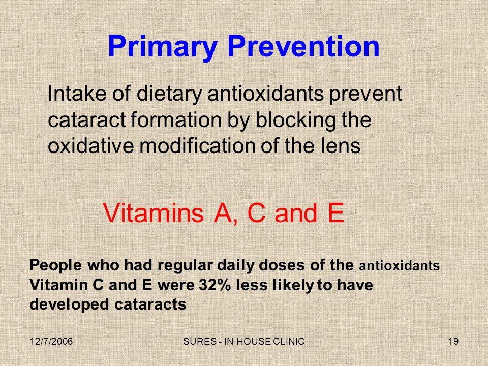 Primary Prevention Vitamins A, C and E