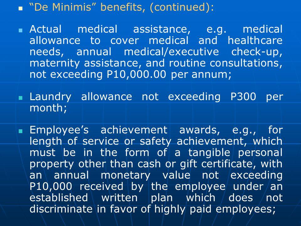 De Minimis benefits, (continued):