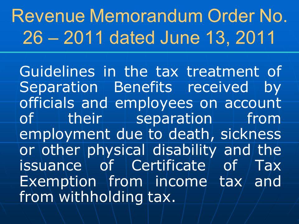 Revenue Memorandum Order No. 26 – 2011 dated June 13, 2011