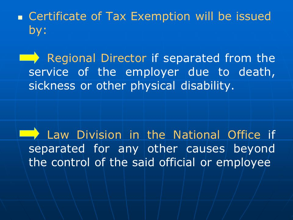 Certificate of Tax Exemption will be issued by: