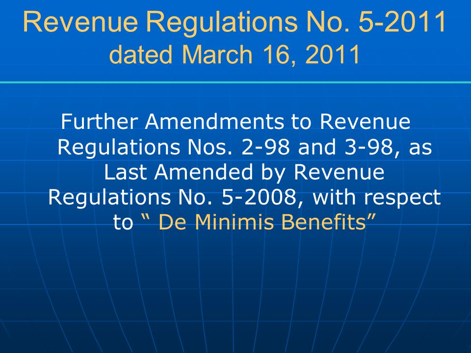 Revenue Regulations No. 5-2011 dated March 16, 2011