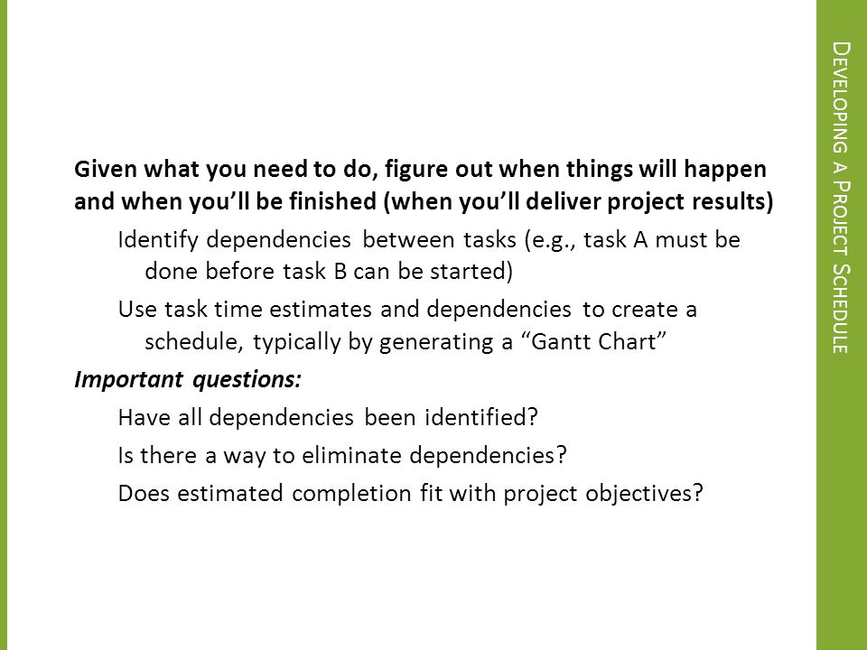 Developing a Project Schedule