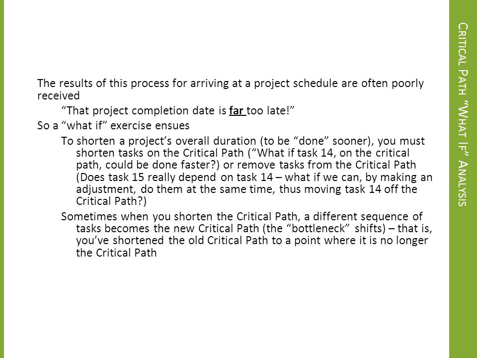 Critical Path What If Analysis