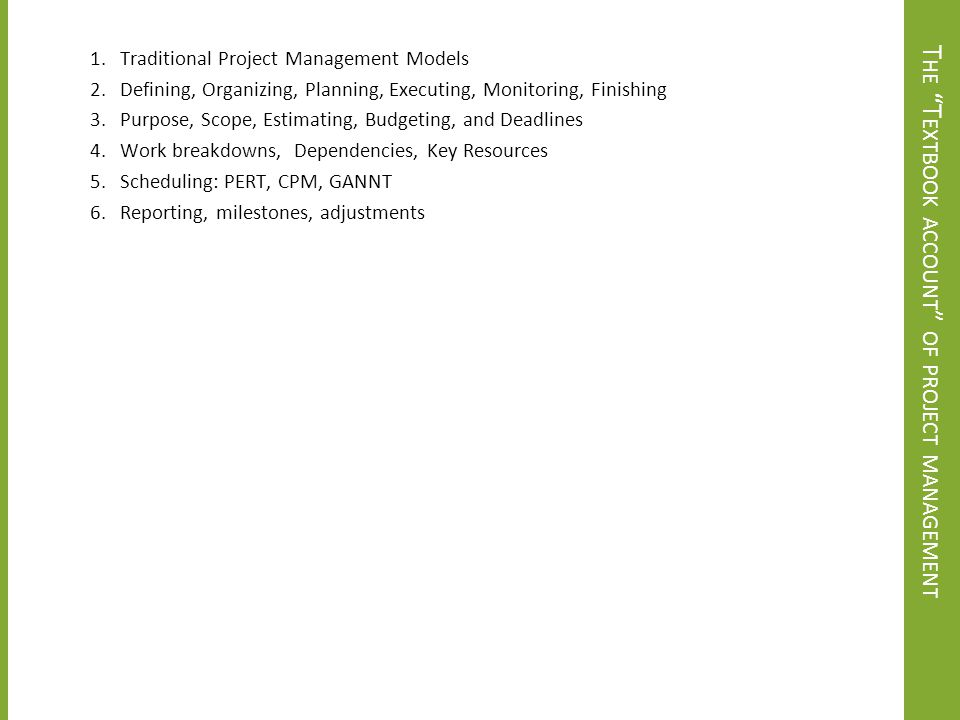 The Textbook account of project management