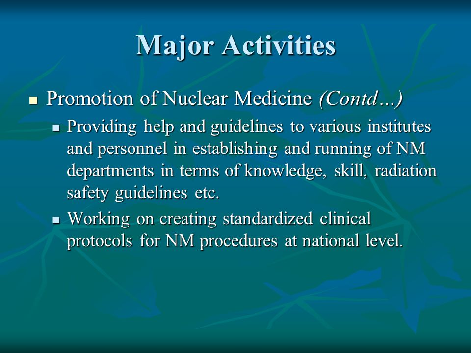 Major Activities Promotion of Nuclear Medicine (Contd…)