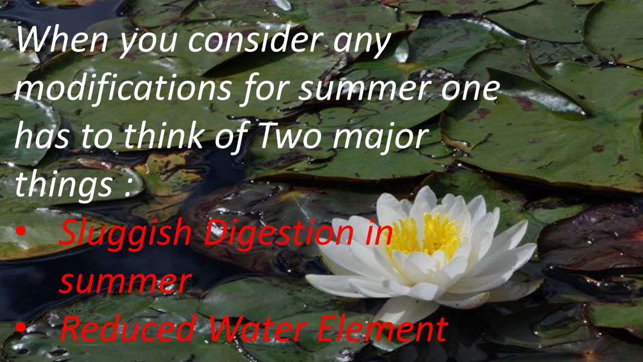 When you consider any modifications for summer one has to think of Two major things :