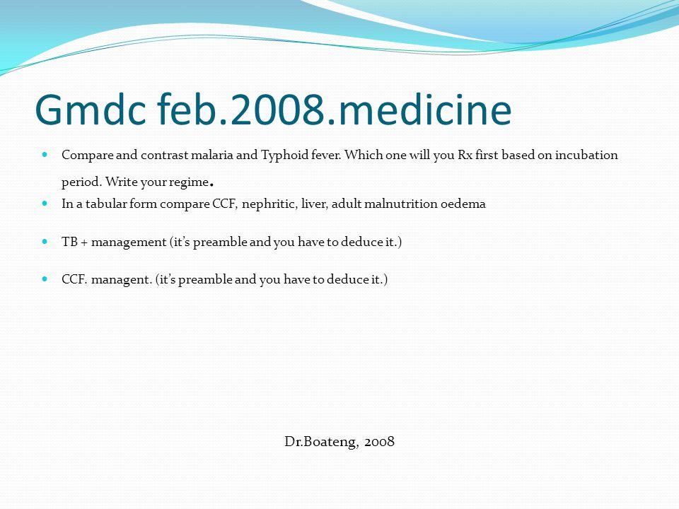 Gmdc feb.2008.medicine Dr.Boateng, 2008