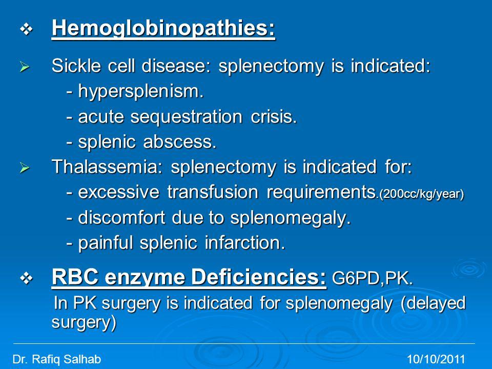 RBC enzyme Deficiencies: G6PD,PK.