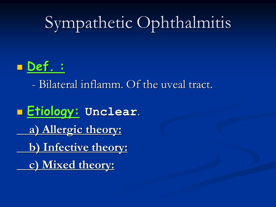Sympathetic Ophthalmitis