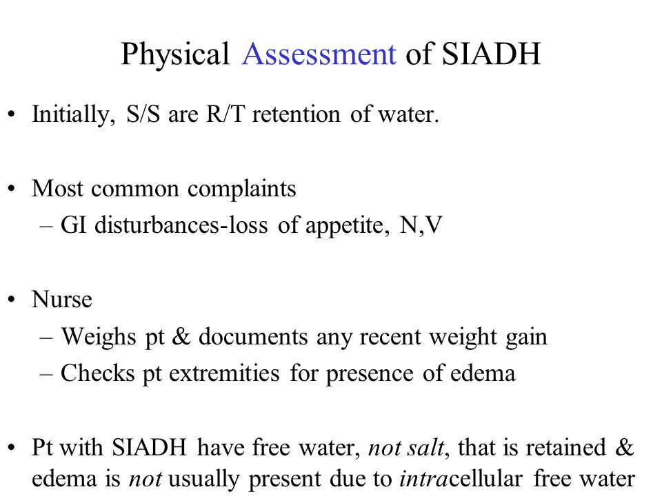 Physical Assessment of SIADH