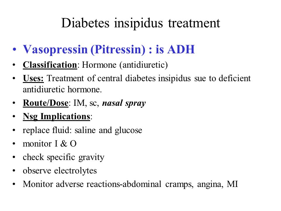 diabetes insipidus treatment | Diabetes insipidus following neurosurgery at  a university hospital in .