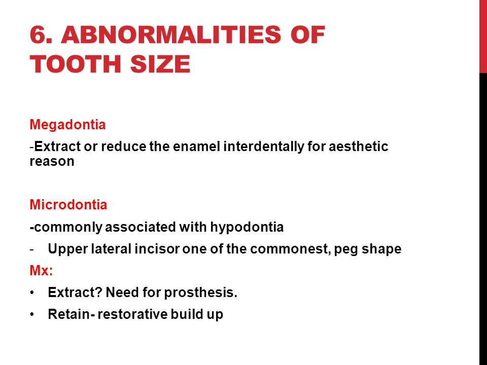 6. Abnormalities of tooth size