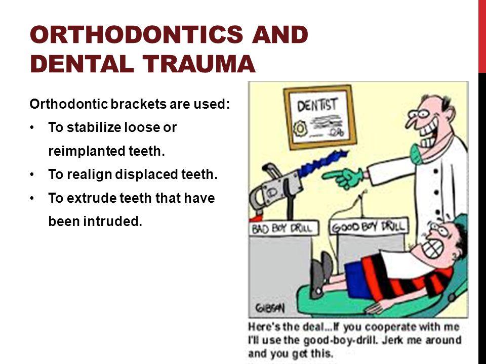 Orthodontics and dental trauma