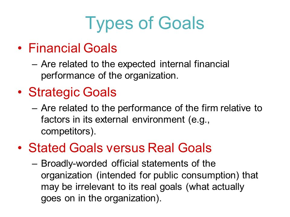 Types of Goals Financial Goals Strategic Goals