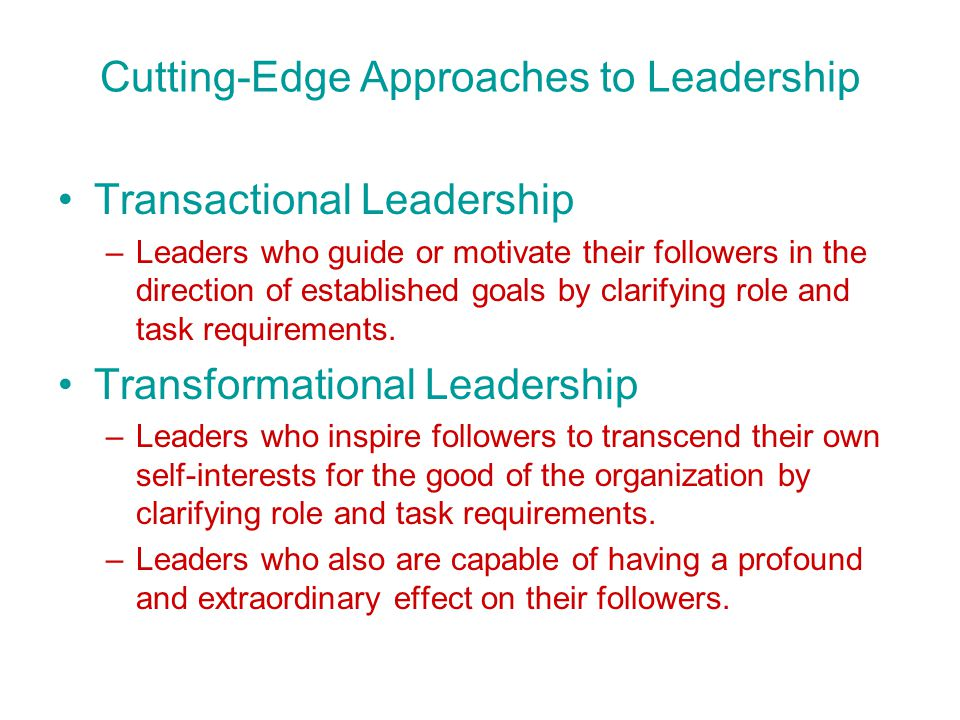 Cutting-Edge Approaches to Leadership