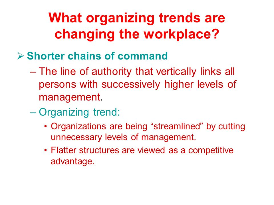What organizing trends are changing the workplace