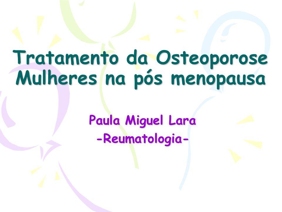 Tratamento da Osteoporose Mulheres na pós menopausa