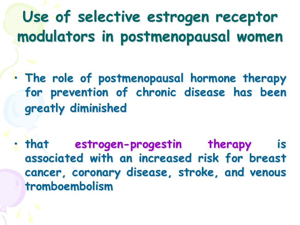 Use of selective estrogen receptor modulators in postmenopausal women