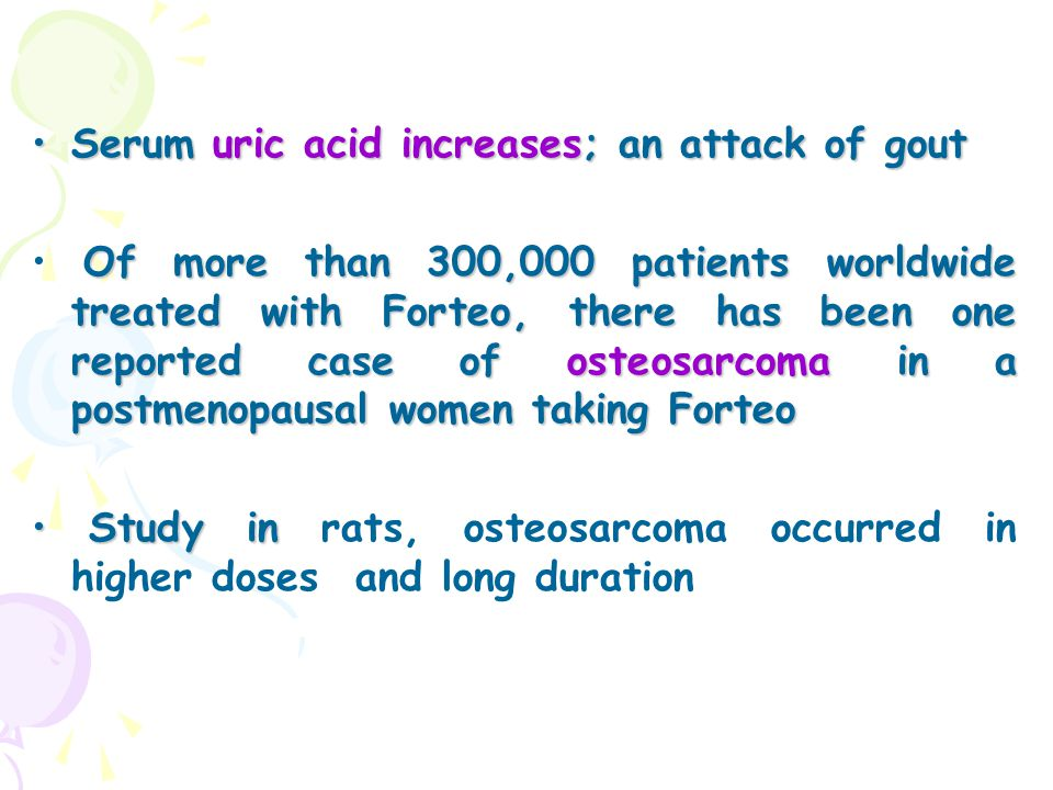 Serum uric acid increases; an attack of gout