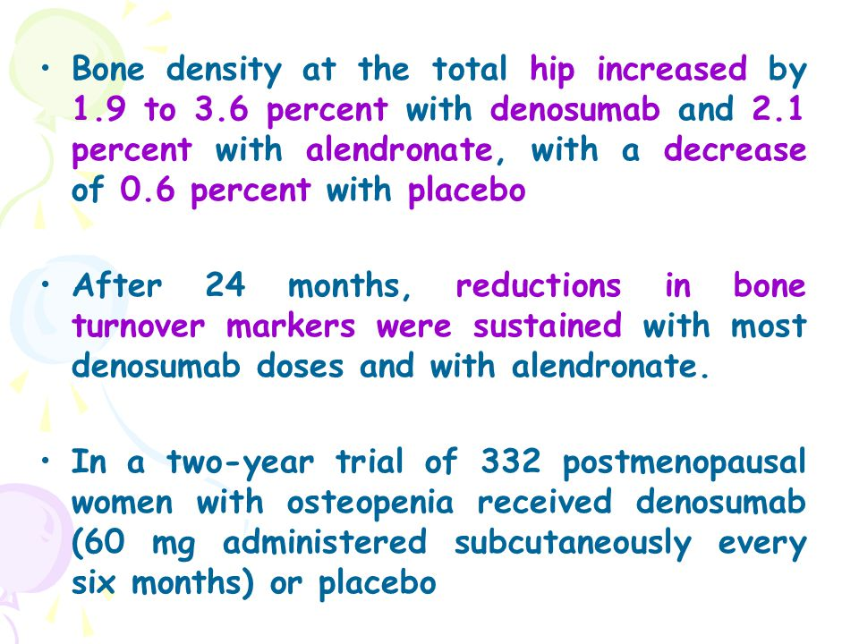 Bone density at the total hip increased by 1. 9 to 3