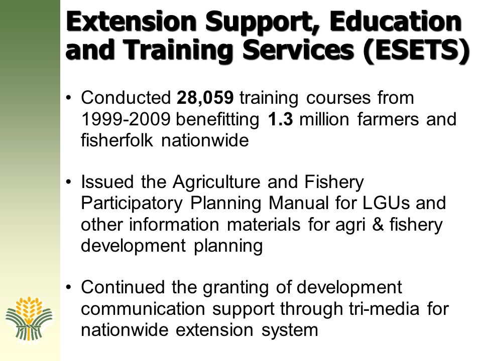 Extension Support, Education and Training Services (ESETS)