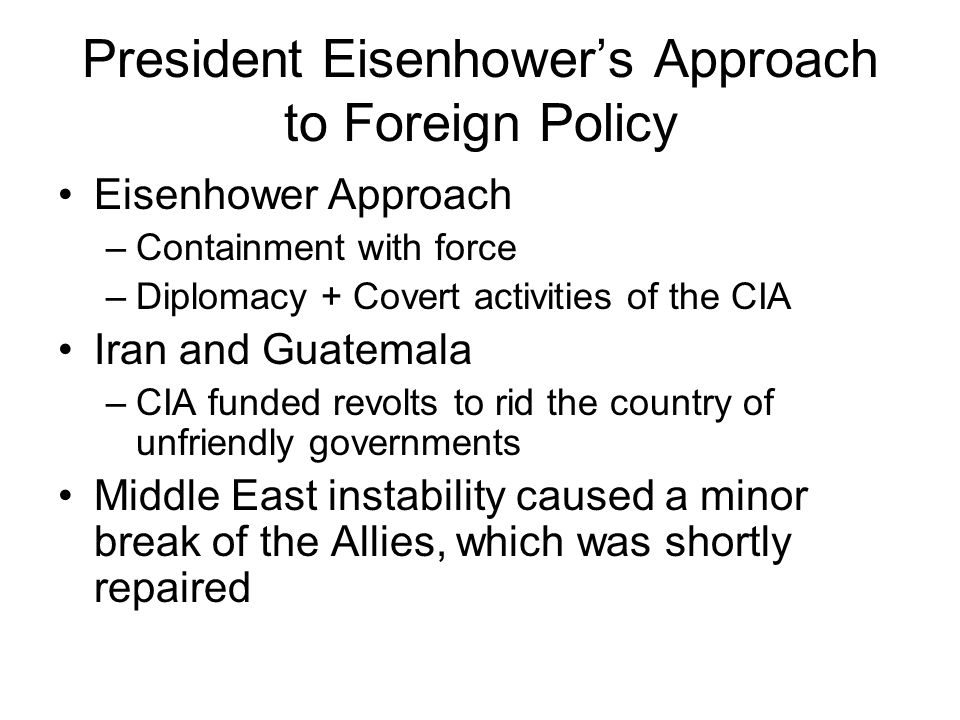 President Eisenhower's Approach to Foreign Policy