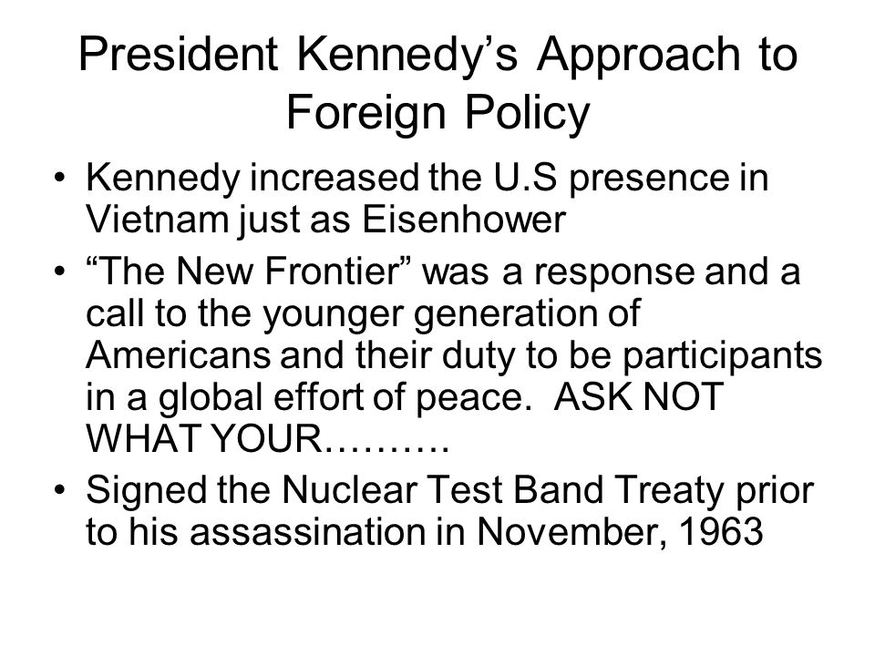 President Kennedy's Approach to Foreign Policy