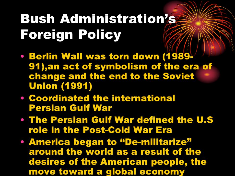 Bush Administration's Foreign Policy