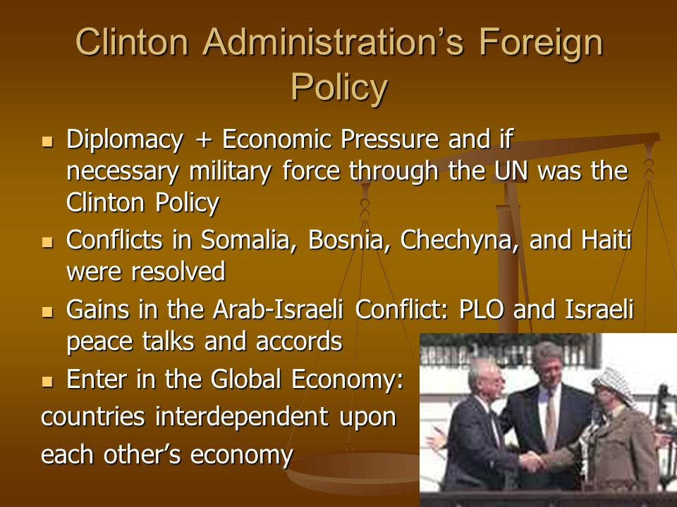 Clinton Administration's Foreign Policy