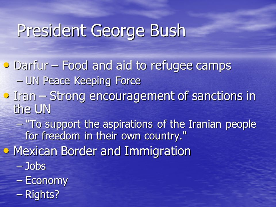 President George Bush Darfur – Food and aid to refugee camps