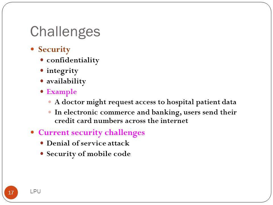 Challenges Security Current security challenges confidentiality
