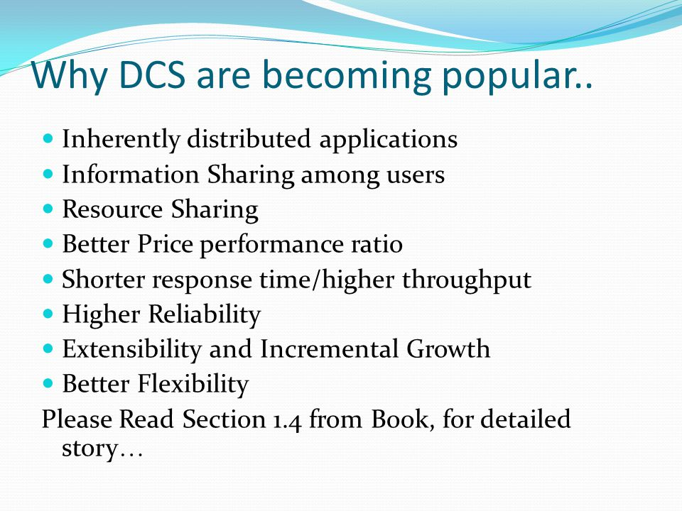 Why DCS are becoming popular..