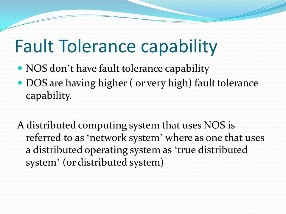 Fault Tolerance capability