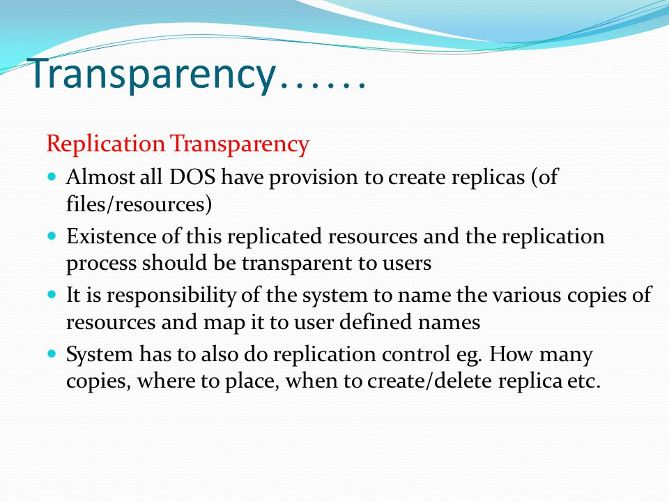 Transparency…… Replication Transparency