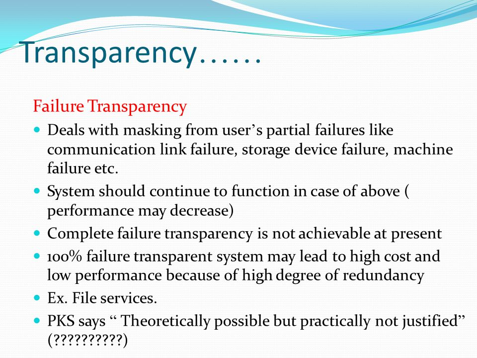Transparency…… Failure Transparency