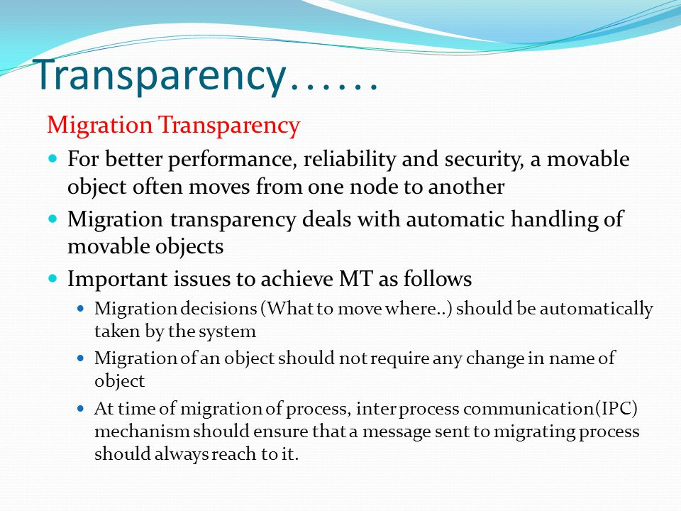 Transparency…… Migration Transparency