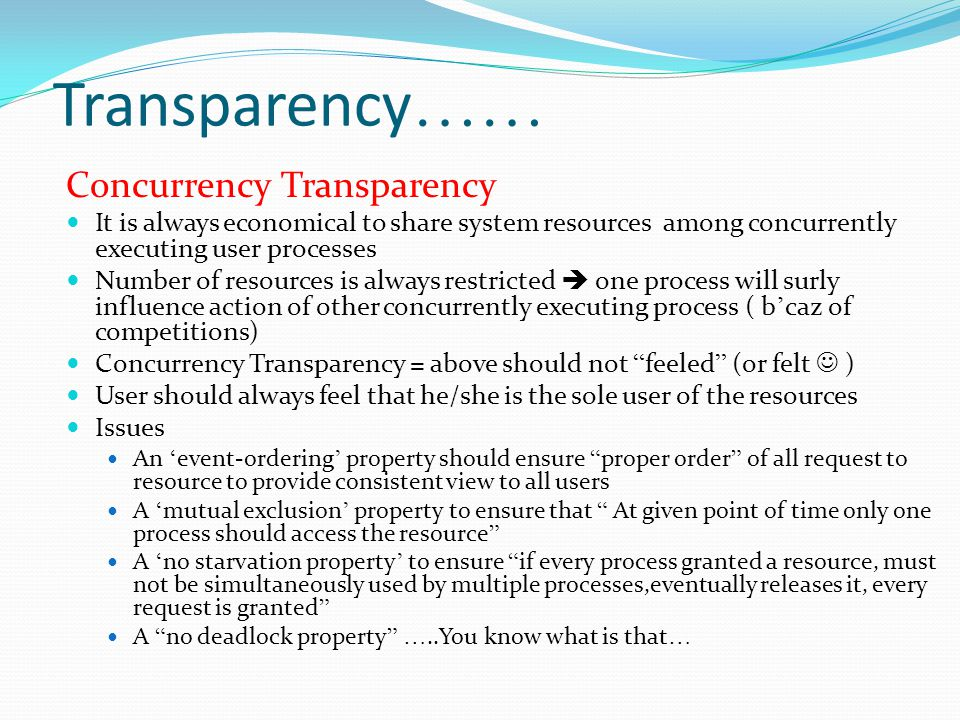 Transparency…… Concurrency Transparency