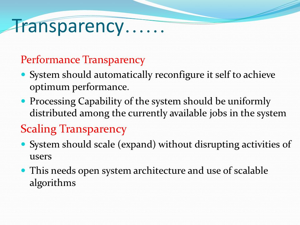 Transparency…… Scaling Transparency Performance Transparency